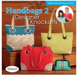 Handbags 2 Designer Knockoffs sewing book by Eileen Roche and Nancy Zieman