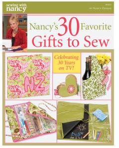Nancy's 30 Favorite Gifts to Sew by Nancy Zieman