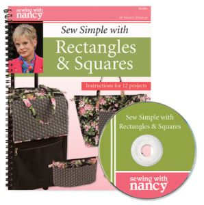 Sew Simple with Rectangles & Squares Sewing With Nancy Zieman