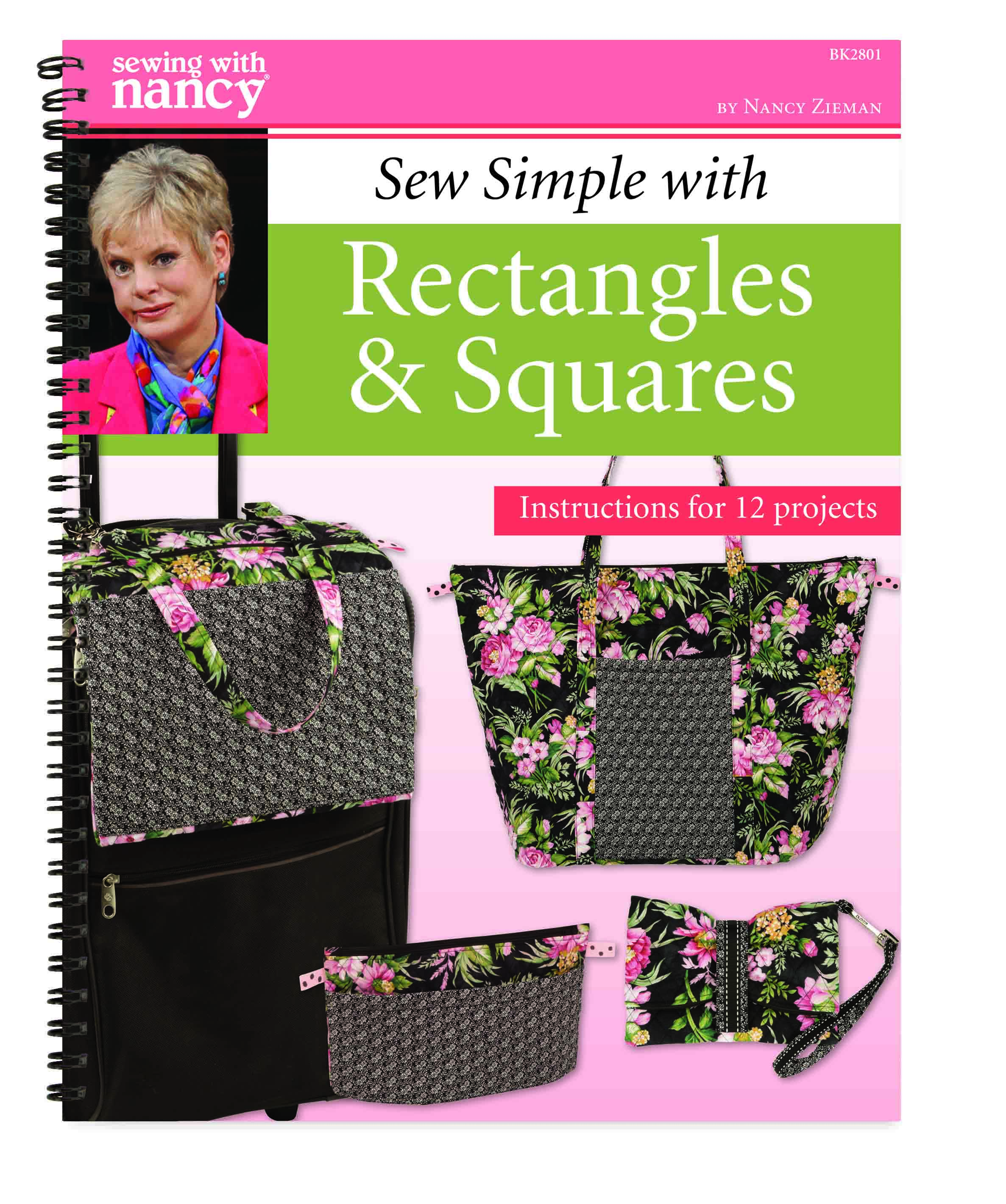 Sew Simple with Rectangles & Squares Book by Nancy Zieman