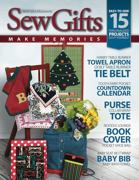 Sew Gifts Make Memories Book by Mary Mulari