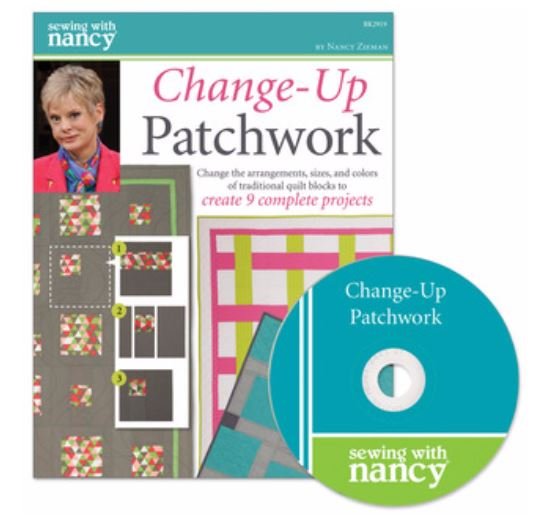 Change Up Patchwork by Nancy Zieman | PBS Broadcasting | Quilting Book and DVD