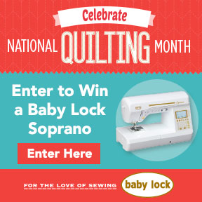 Baby Lock 2016 National Quilting Month Sweepstakes and Contest