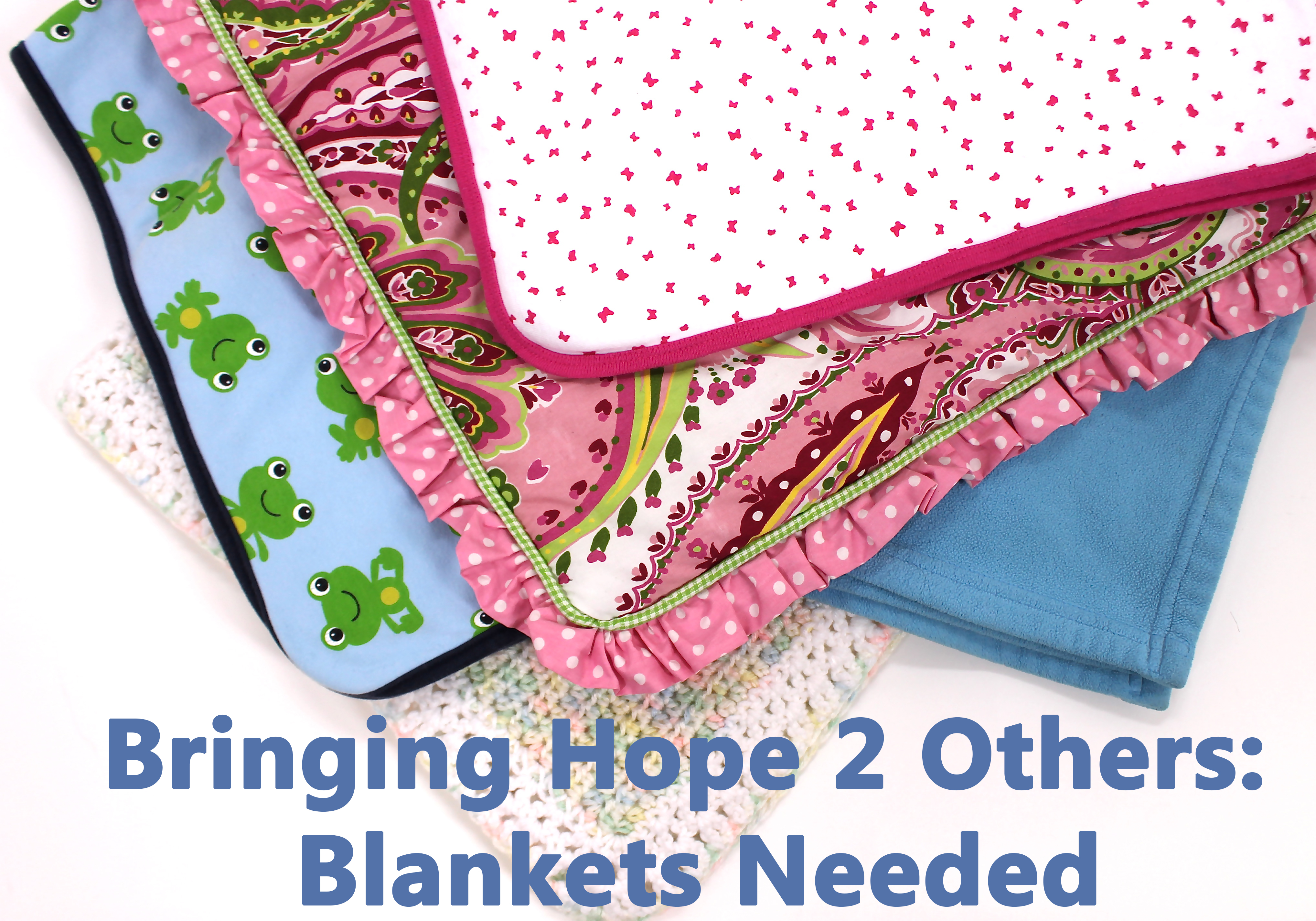 Hope 2 Others Blanket Drive