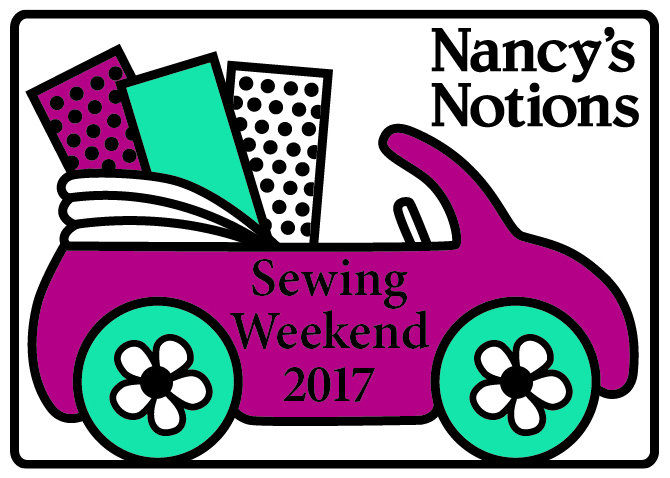 Nancy's Notions Sewing Weekend, May 4, 5, & 6, 2017