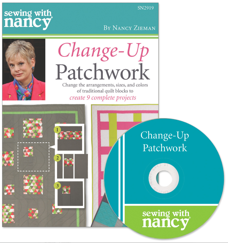 Sewing With Nancy Change Up Patchwork DVD hosted by Nancy Zieman