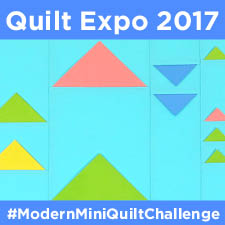 Quilt Expo and Nancy Zieman 2017 Modern Mini Quilt Challenge