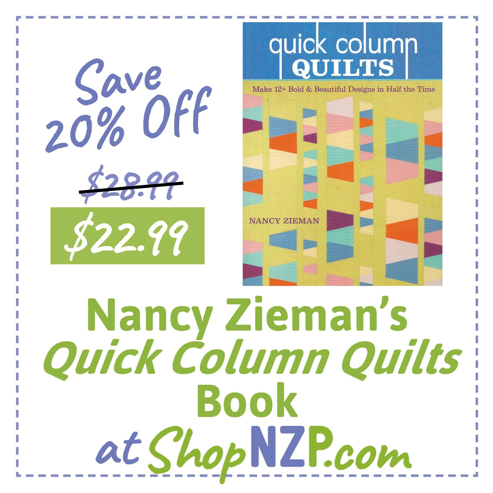 Save 20 Percent Off Nancy Zieman's Quick Column Quilts Book at ShopNZP.com