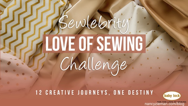 Baby Lock Sewlebrity Love of Sewing Challenge/Nancy Zieman