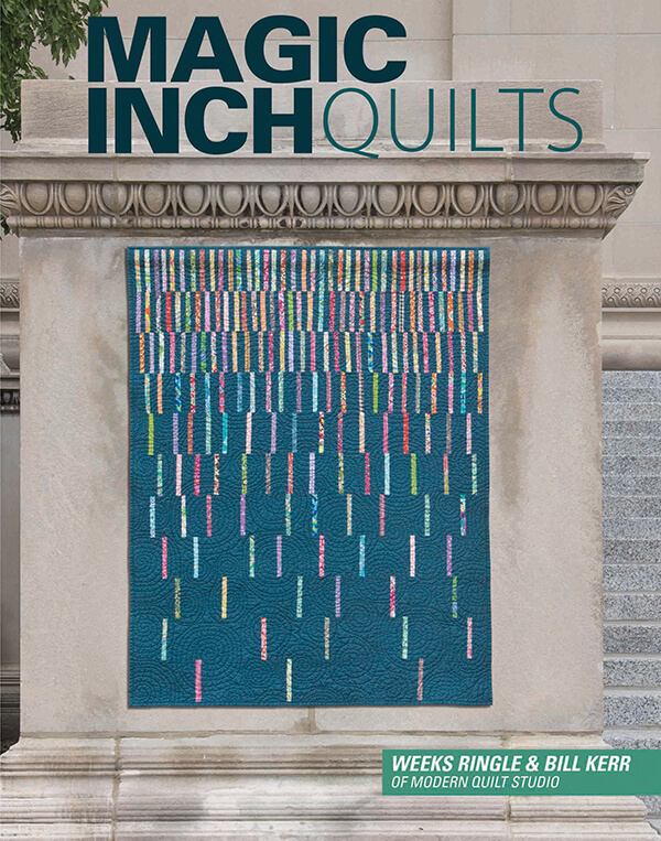 Magic Inch Quilts by Kerr and Ringle on Sewing With Nancy - Nancy Zieman - Improv Modern Quilts
