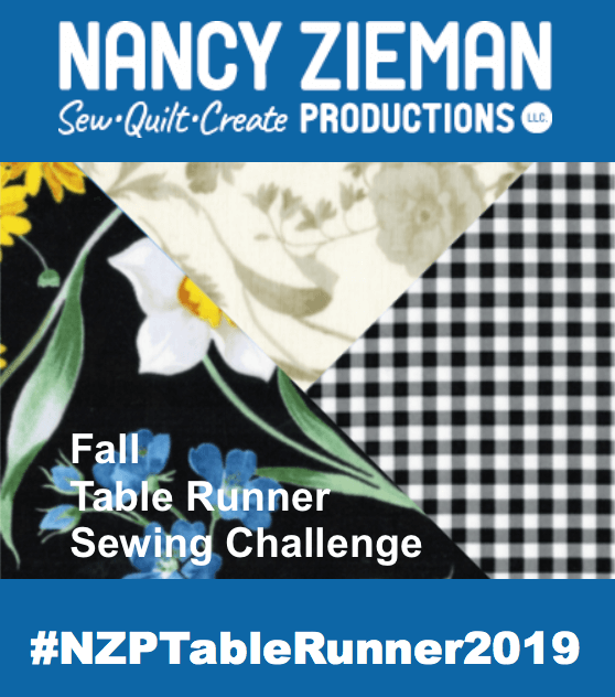 2019 Fall Table Runner Sewing Challenge Hosted by Nancy Zieman Productions