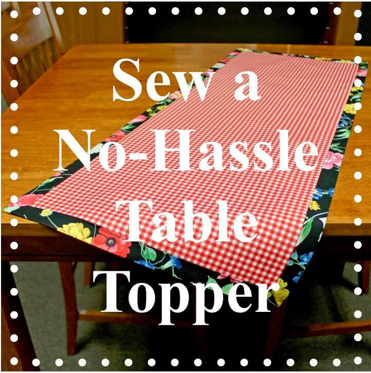 NEW! FREE! No-Hassle Table Topper Sewing Tutorial at the Nancy Zieman Productions Blog