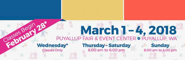 Sewing & Stitchery Expo, March 1-4, 2018 in Puyallup WA