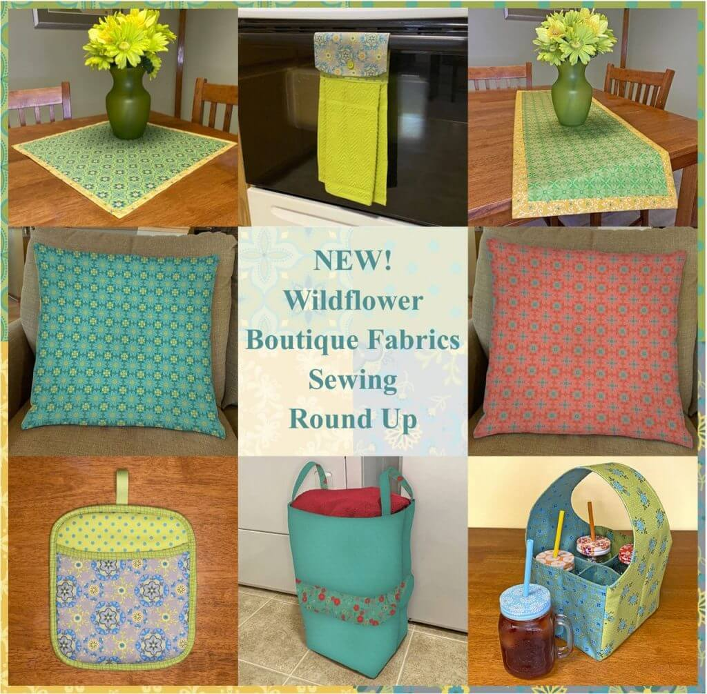 NEW! Wildflower Boutique Fabrics Sewing Round Up at The Nancy Zieman Productions Blog