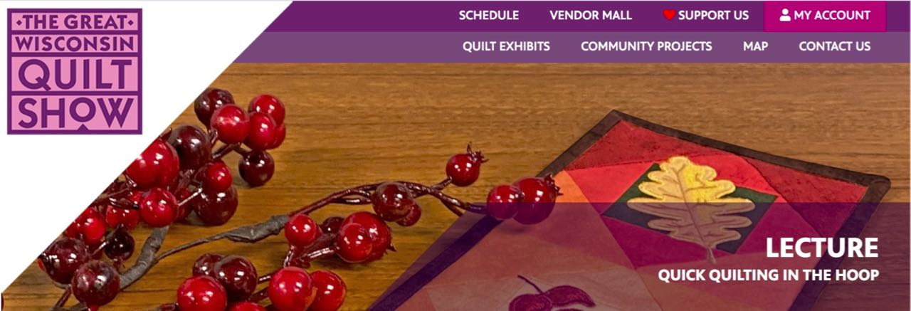 The Great Wisconsin Quilt Show –Virtual Event, Sept. 10-12, 2020