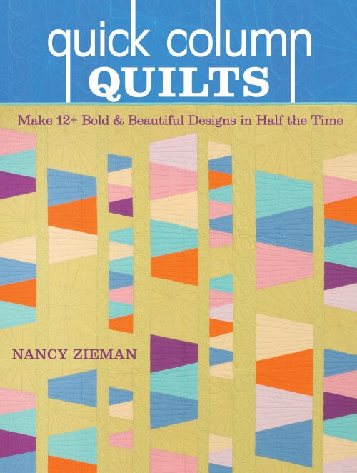 Nancy Zieman's Quick Column Quilts Book Blog Tour