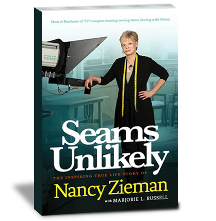 Seams Unlikely, an autiography by Nancy Zieman of Sewing With Nancy