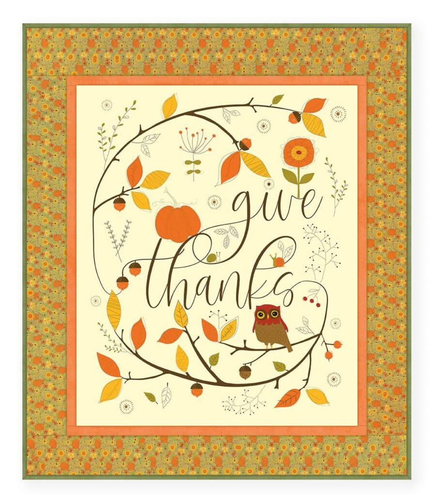 NEW! Give Thanks Fabric Panel Cream with Fabric Borders
