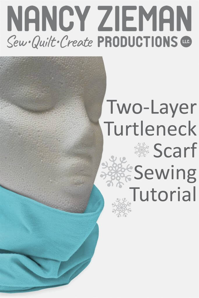 Two-Layer Turtleneck Scarves Sewing Tutorial at the Nancy Zieman Productions Blog