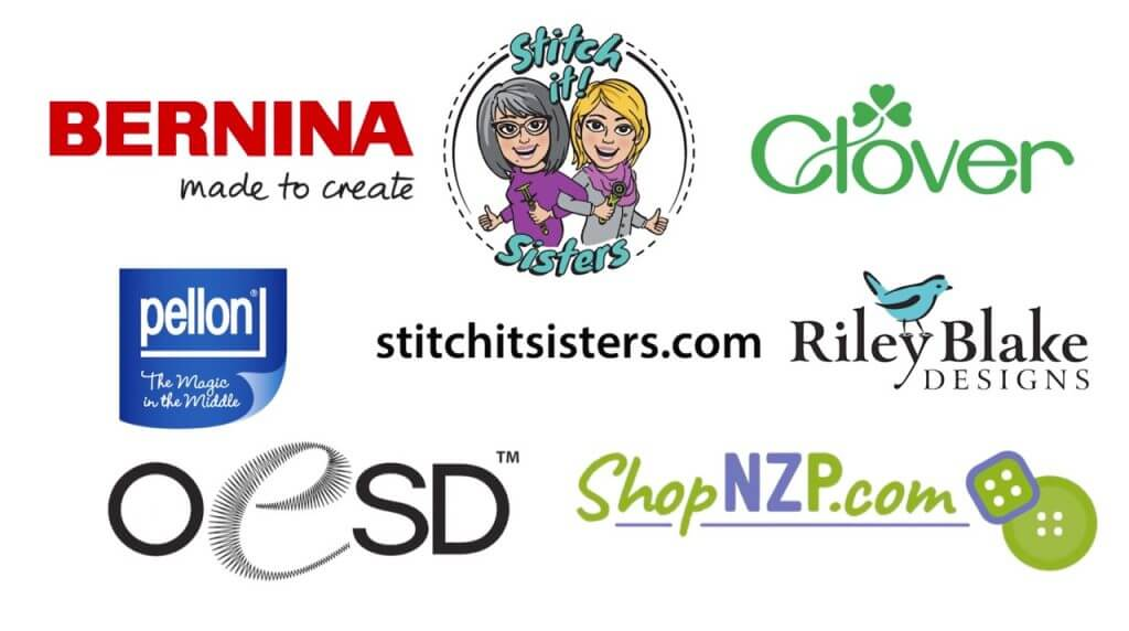 Stitch it! Sisters Sponsors BERNINA, Clover, Pellon, Riley Blake Designs, OESD and ShopNZP.com