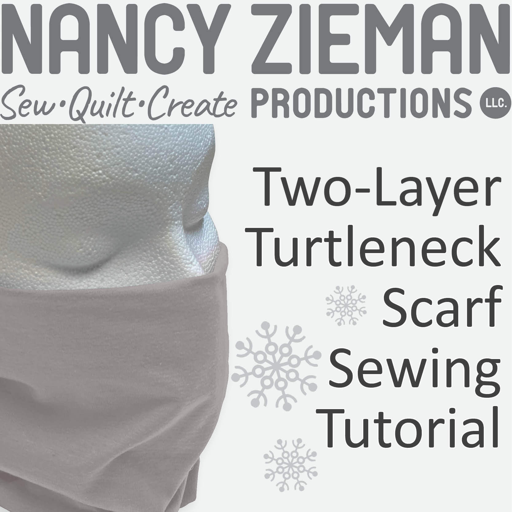 Nancy Zieman Producitons Two Layer Turtleneck Scarf Sewing Tutorial at the NZP Blog