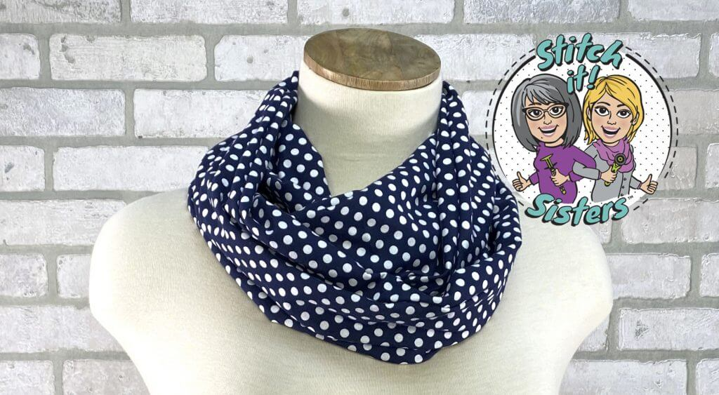 Stitch it! Sisters Twist it! Loop Scarf Sewing Tutorial at The Nancy Zieman Productions Blog