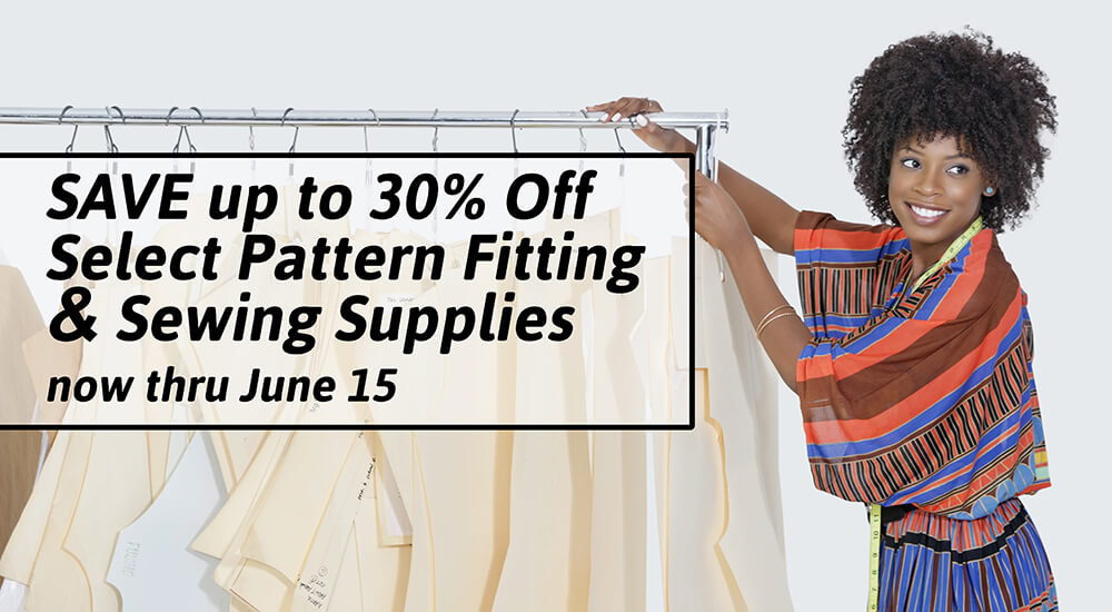 SAVE up to 30% Off Select Pattern Fitting & Sewing Supplies thru june 15 at Nancy Zieman Productions at ShopNZP.com