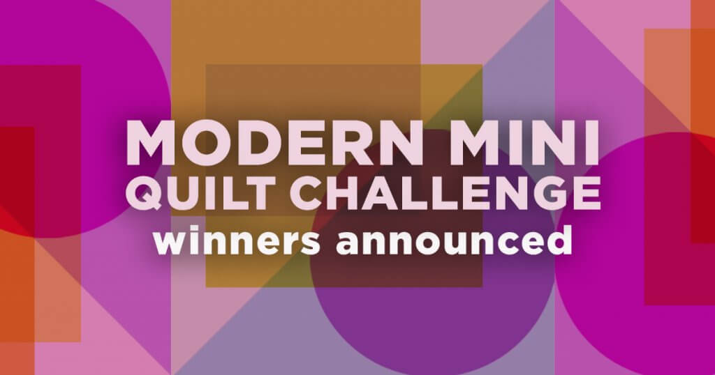 The Great Wisconsin Quilt Show modern mini quilt challenge winners announced
