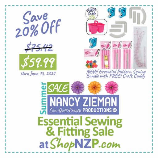 Save 20 Percent on NEW! Essential Pattern Sewing Bundle with FREE! Craft Caddy at Nancy Zieman Production at ShopNZP.com thru June 15, 2021