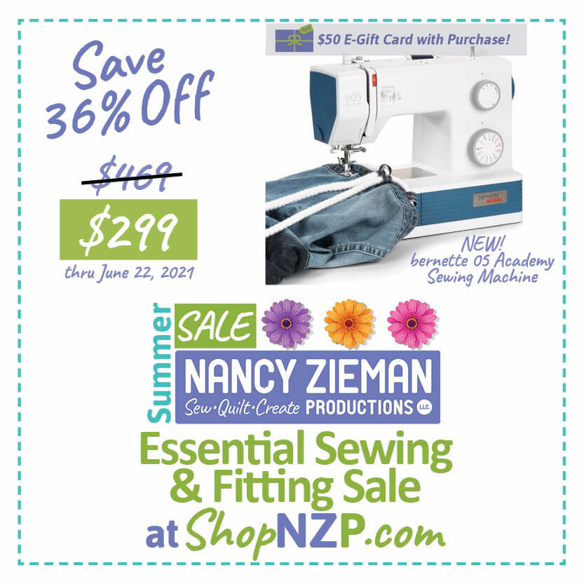 Door Buster SALE! Save 36 Percent on NEW! bernette 05 Academy Sewing Machine at Nancy Zieman Productions at ShopNZP.com June 9-22, 2021