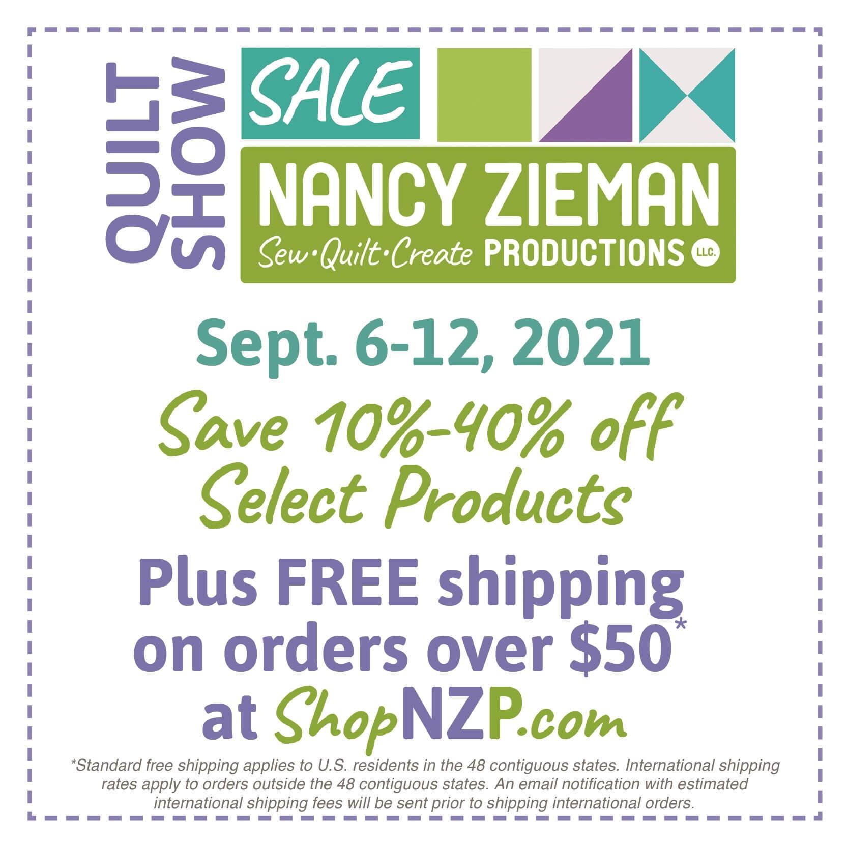 Quilt Show Sale at Nancy Zieman Productions at ShopNZP.com through September 12, 2021
