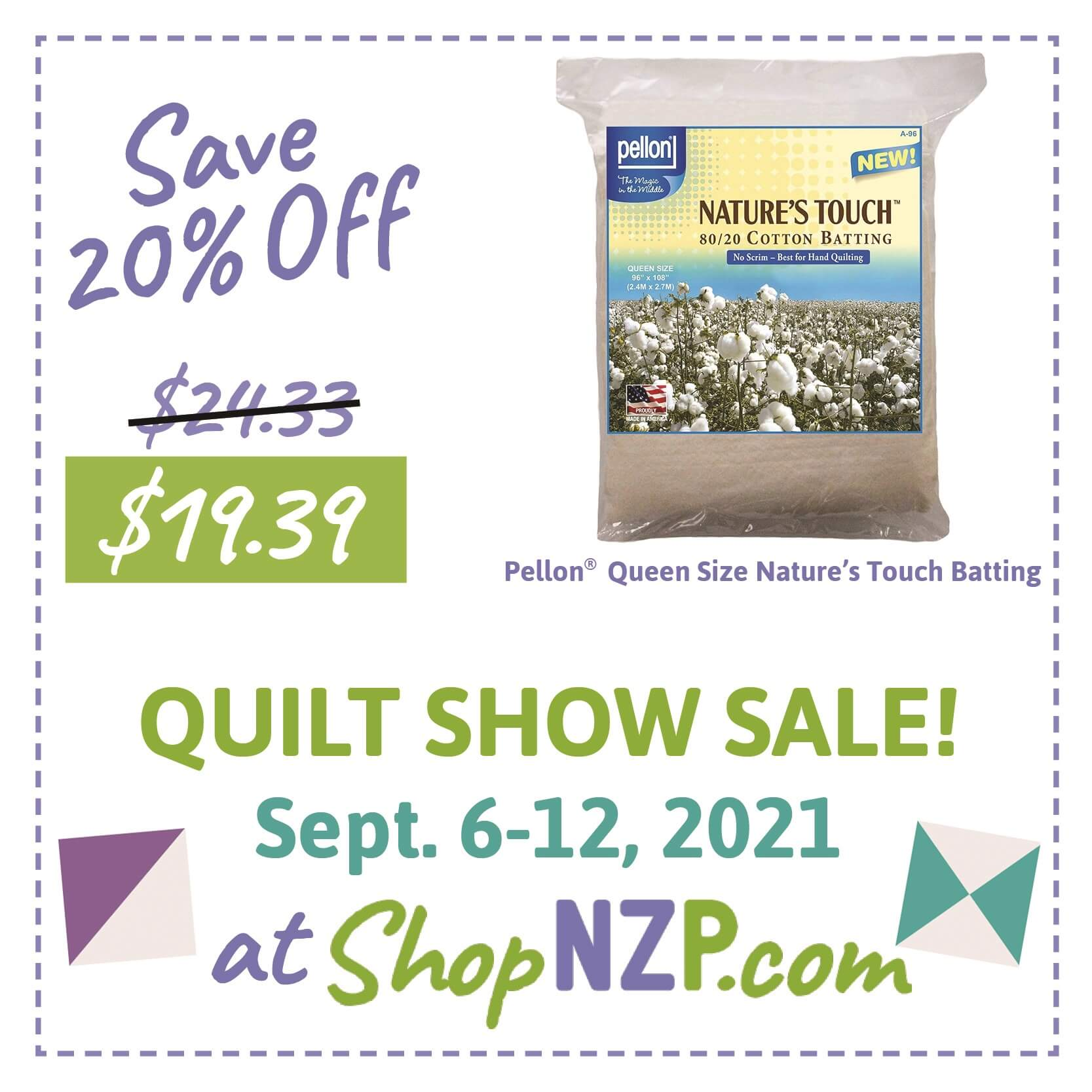 Save 20 Percent off Pellon Queen Size Nature's Touch Batting at Nancy Zieman Productions at ShopNZP