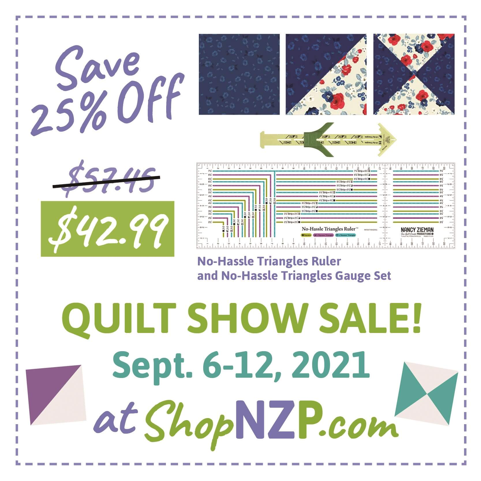 Save 25 Percent off No-Hassle Triangles Ruler and No-Hassle Triangles Gauge Set at Nancy Zieman Productions at ShopNZP