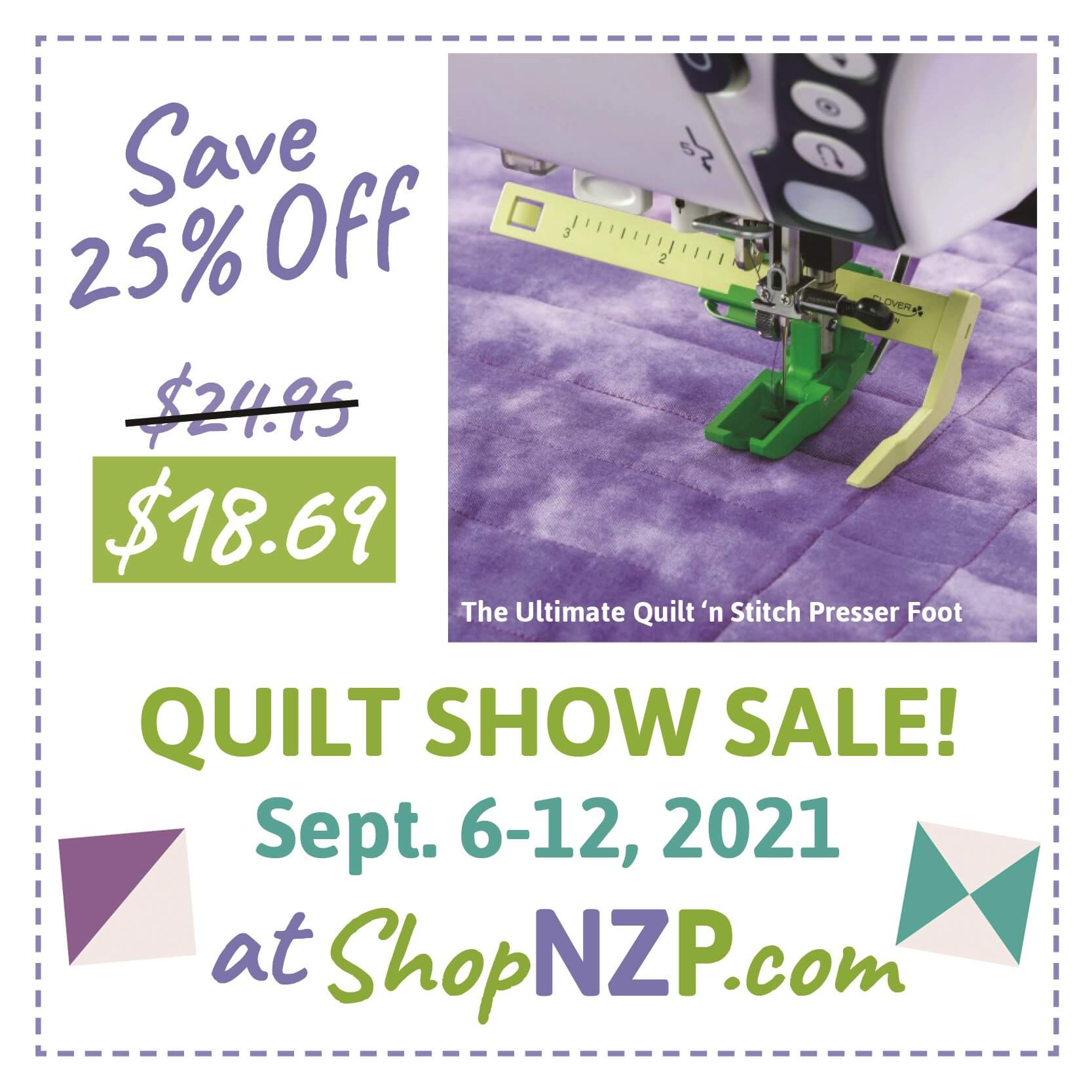 Save 25 Percent off The Ultimate Quilt 'n Stitch Presser Foot at Nancy Zieman Productions at ShopNZP