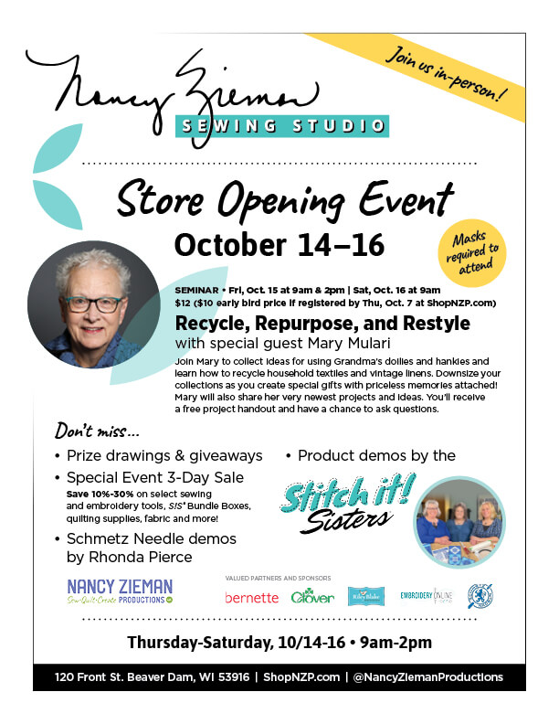 Nancy Zieman Sewing Studio Store Opening Events with Guest Mary Mulari